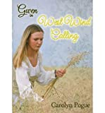 img - for [ [ [ West Wind Calling (Gwen (Sumach Press) #02) [ WEST WIND CALLING (GWEN (SUMACH PRESS) #02) ] By Pogue, Carolyn ( Author )Oct-01-2012 Paperback book / textbook / text book