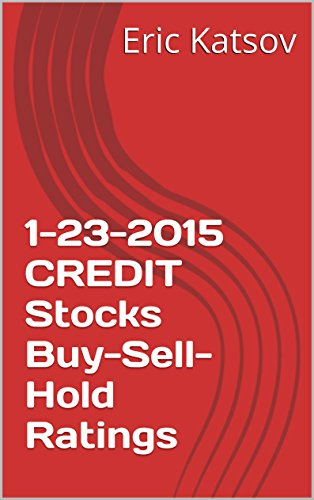 1-23-2015-credit-stocks-buy-sell-hold-ratings-buy-sell-hold-stocks-iphone-app-english-edition