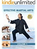 Effective Martial Arts Training with No Equipment or Partner vol. 1: Functional strength, Balance and Explosive power