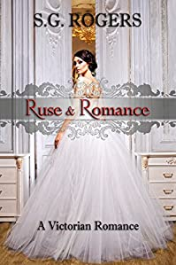 Ruse & Romance by S.G. Rogers ebook deal