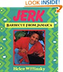 Jerk: Barbecue from Jamaica