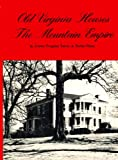 img - for Old Virginia Houses; The Mountain Empire book / textbook / text book