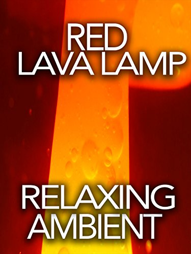 Red Lava Lamp Relaxing Ambient