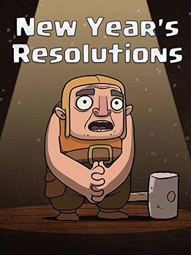 Clash of Clans: New Year's Resolutions