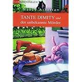 """Tante Dimity und der unbekannte M�rdervon """"Nancy Atherton"""""""