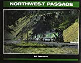 Northwest Passage: Twenty-Five Years of the Burlington Northern in the Pacific Northwest