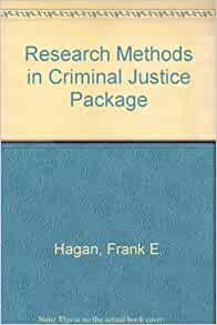 Criminology and Criminal Justice Research: Methods - Quantitative Research Methods