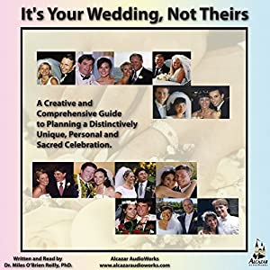 It's Your Wedding, Not Theirs Audiobook