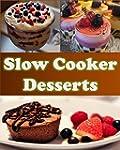 Slow Cooker: Slow Cooker Dessert Reci...