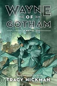 Wayne of Gotham