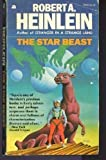 The Star Beast (034526066X) by Robert A. Heinlein