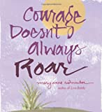 Courage Doesn't Always Roar
