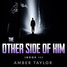 The Other Side Of Him: Book II Audiobook by Amber Taylor Narrated by Rania Kim