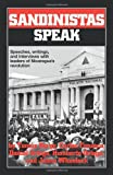 img - for Sandinistas Speak: Speeches, Writings, and Interviews with Leaders of Nicaragua's Revolution book / textbook / text book