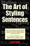 img - for The Art of Styling Sentences book / textbook / text book
