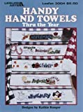 img - for {Hand Towel Cross Stitch} Handy Hand Towels Thru the Year {Leaflet 3004} (Leisure Arts #3004) book / textbook / text book