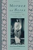img - for Mother of Bliss: Anandamayi Ma 1st edition by Hallstrom, Lisa Lassell (2008) Paperback book / textbook / text book