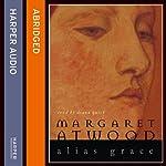 Alias Grace | Margaret Atwood