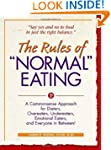 "The Rules of ""Normal"" Eating: A Commo..."