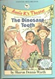 The Dinosaur Tooth (Annie K.'s Theater) (0553158155) by Wyeth, Sharon Dennis