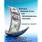 Bankable Business Plans for Entrepreneurial Ventures