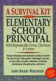 img - for By Abby Barry Bergman A Survival Kit for the Elementary School Principal: With Reproducible Forms, Checklists & Letters [Paperback] book / textbook / text book