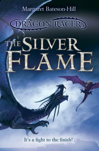 The Silver Flame (Dragon Racer)