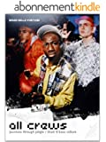 All Crews: Journeys Through Jungle / Drum and Bass Culture (English Edition)