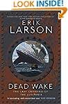 Dead Wake: The Last Crossing of the L...