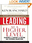 Leading at a Higher Level, Revised an...