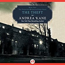 The Theft (       UNABRIDGED) by Andrea Kane Narrated by Flora MacDonald