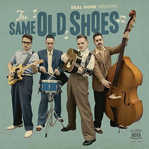 Same Old Shoes - Real Gone Sessions