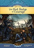 The Red Badge of Courage (Calico Illustrated Classics)