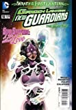 "Green Lantern New Guardians #18 ""Wrath Of The FIRST LANTERN"""
