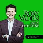 Daily Discipline Rede von Rory Vaden Gesprochen von: Rory Vaden