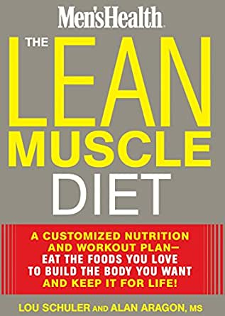 The Lean Muscle Diet: A Customized Nutrition and Workout