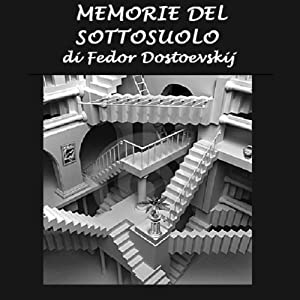 Memorie del sottosuolo [Notes from the Underground] | [Fedor Dostoevskij]