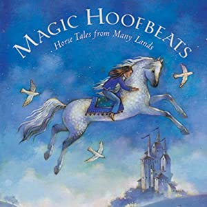 Magic Hoofbeats | [Josepha Sherman]