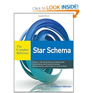 Star Schema The Complete Reference [Paperback]