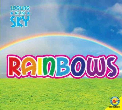 Rainbows (Looking at the Sky: Let's Read!)