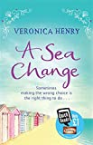 A Sea Change (140910401X) by Veronica Henry
