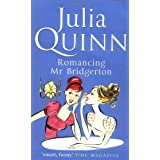 Romancing Mr Bridgerton: Number 4 in series (Bridgerton Family)by Julia Quinn