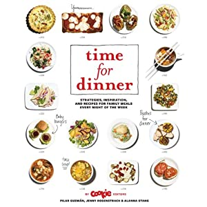Time for Dinner: Strategies, Inspiration, and Recipes for Family Meals Every Night of the Week book downloads