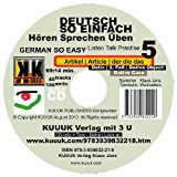 "Deutsch So Einfach - H�ren Sprechen �ben 5 - German So Easy - Talk Listen Practise 5: Artikel  - Article - der die das - Dativ - 3. Fall - Dative Object - Dativ Casevon ""Klaus Jans"""