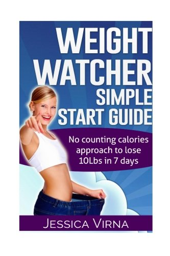 weight-watcher-easy-start-guide-and-cookbook-no-counting-calories-approach-to-lose-10lbs-in-7-days-l