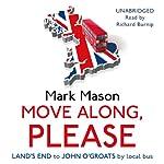 Move Along, Please | Mark Mason