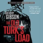 The Old Turk's Load   Gregory Gibson