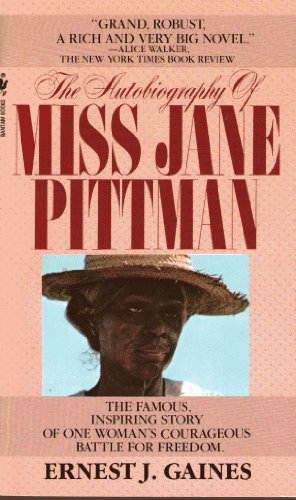 Autobiography of Miss Jane Pittman, Gaines, Ernest J.
