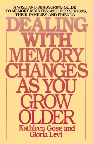 Dealing with Memory Changes As You Grow Older