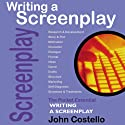 Writing a Screenplay: The Pocket Essential Guide (       UNABRIDGED) by John Costello Narrated by David Ryder